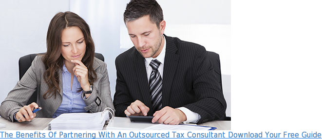 The Benefits Of Partnering With An Outsourced Tax Consultant Download Your Free  Guide