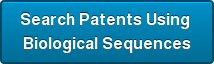 Search Patents Using Biological Sequences