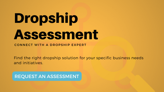 Request a Dropship Assessment