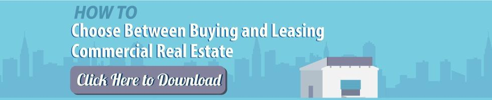 How to Guide on choosing Between Buying and Leasing Commerical Real Estate