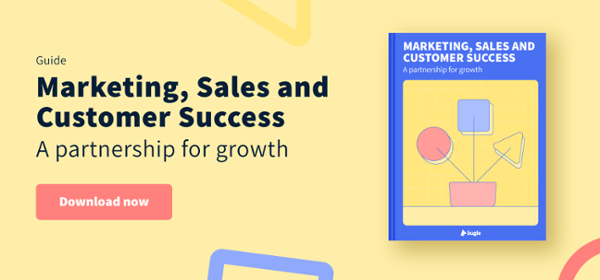 Marketing, Sales and customer success working together