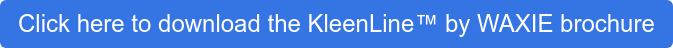 Click here to download the KleenLine by WAXIE brochure
