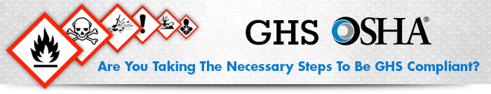 Are You Taking the Necessary Steps to be GHS Compliant?