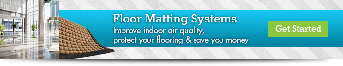 Floor Matting Systems - Improve, Protect & Save