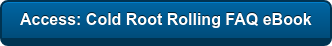Access: Cold Root Rolling FAQ eBook