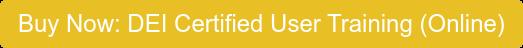 Buy Now: DEI Certified User Training (Online)