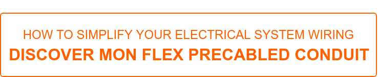 how to simplify your electrical system wiring  discover mon flex precabled conduit