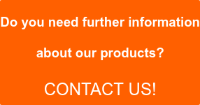 Do you need further information  about our products?  Contact us!