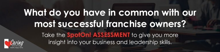 What do you have in common with our most successful franchise owners? Take the SpotOn! ASSESSMENT