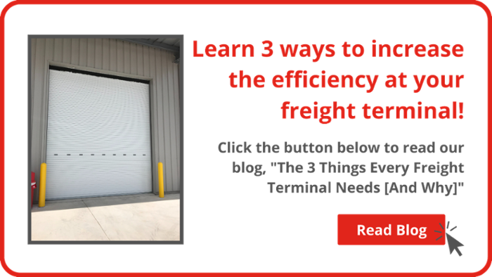 """Click here to read our blog, """"The 3 Things Every Freight Terminal Needs [And Why]"""""""
