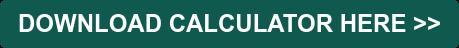 DOWNLOAD CALCULATOR HERE >>