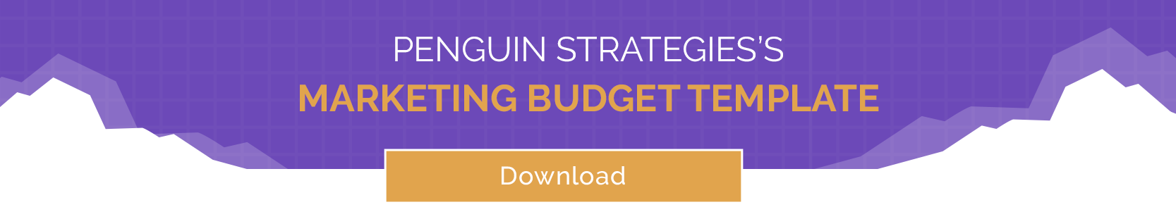 Penguin Strategies's Marketing Budget Template CTA - small