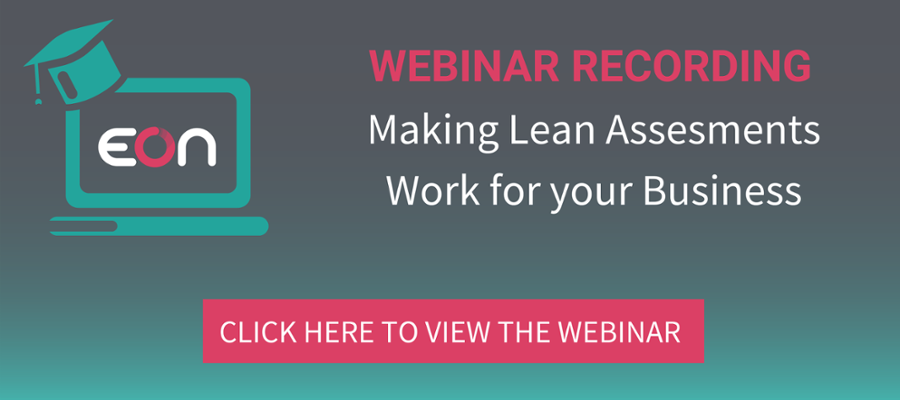 Free Webinar: Making Lean Assessments Work For Your Business. Click here to register