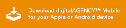 Download digitalAGENCY™ Mobile for your Apple or Android device
