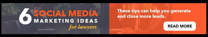 6 Social Media Marketing Ideas for Lawyers