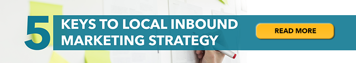 5 Keys to Local Inbound Marketing Strategy