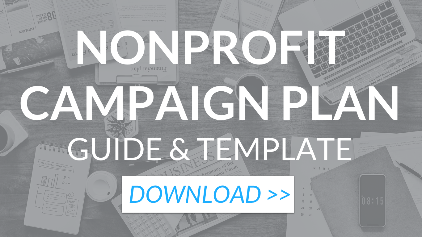 Nonprofit campaign plan: guide and template. [DOWNLOAD]