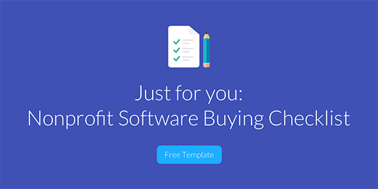 Get your free Nonprofit Software Buying Checklist now