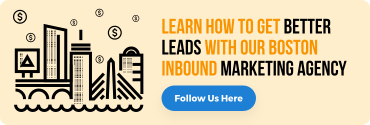 Learn more about our Boston Inbound Marketing Agency