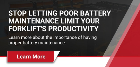 POOR BATTERY MAINTENANCE CAN LIMIT YOUR PRODUCTIVITY