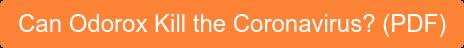 Can Odorox Kill the Coronavirus? (PDF)