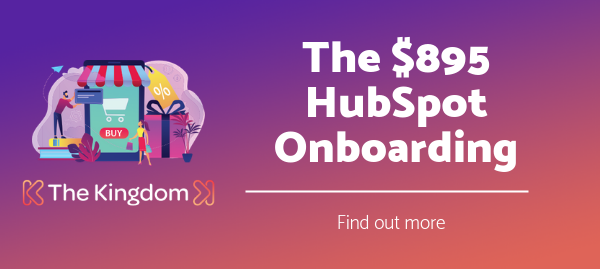 The Kingdom 895 HubSpot Onboarding