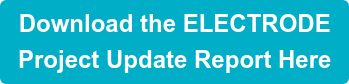 Download the ELECTRODE Project Update Report Here