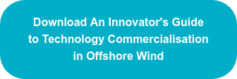 Download An Innovator's Guide to Technology Commercialisation in Offshore Wind