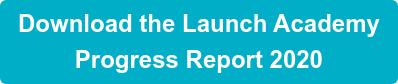 Download the Launch Academy Progress Report 2020