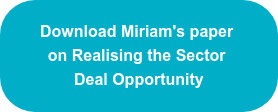 Download Miriam's paper on Realising the Sector Deal Opportunity
