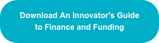 Download An Innovator's Guide to Finance and Funding