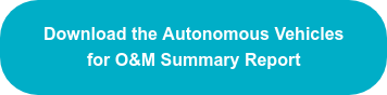 Download the Autonomous Vehicles for O&M Summary Report