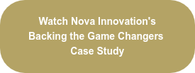 Watch Nova Innovation's Backing the Game Changers Case Study