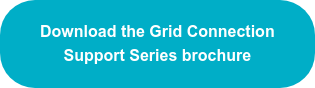 Download the Grid Connection Support Series brochure