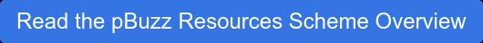 Read the pBuzz Resources Scheme Overview