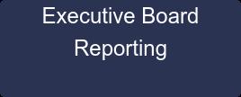 Executive Board  Reporting