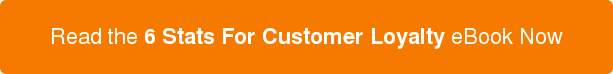 Read the6 Stats For Customer LoyaltyeBook Now