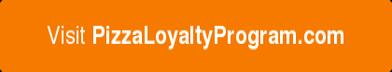 VisitPizzaLoyaltyProgram.com