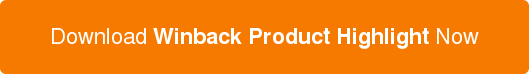 Download Winback Product Highlight Now