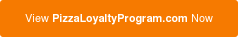 View PizzaLoyaltyProgram.com Now