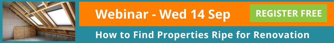 Webinar - How to find properties ripe for renovation