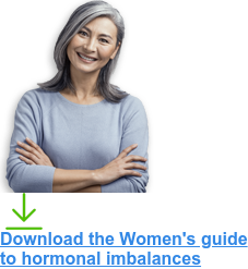 Download the Women's guide  to hormonal imbalances