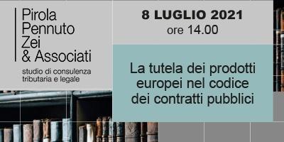 La tutela dei prodotti europei nel codice dei contratti pubblici