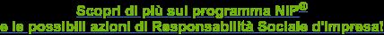 Scopri di più sul programma NIP e le possibili azioni di Responsabilità  Sociale d'Impresa!