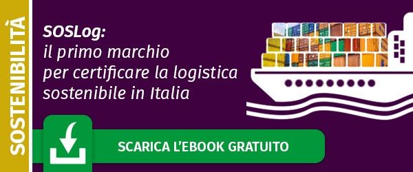 Scarica l'ebook gratuito:  SOSLog, il primo marchio per certificare la logistica sostenibile in Italia