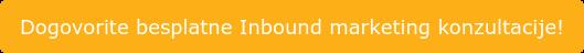 Dogovorite besplatne Inbound marketing konzultacije!
