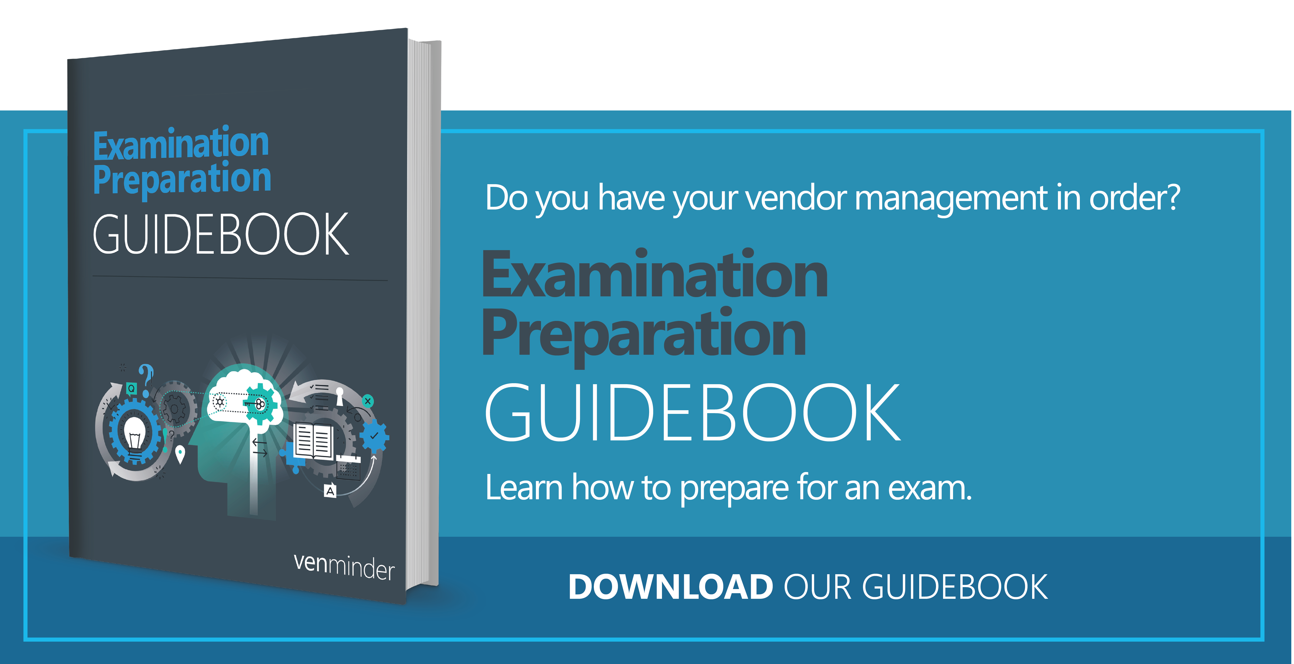 Vendor Management Examination Preparation GuideBook