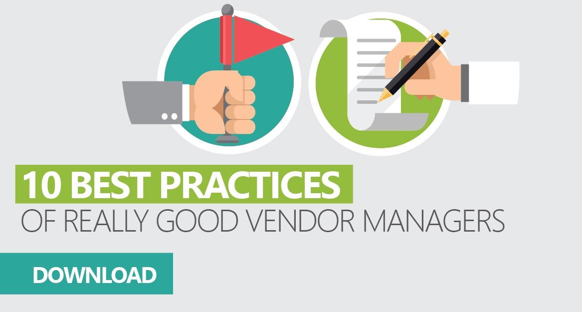 10 Best Practices of Really Good Vendor Managers Infographic