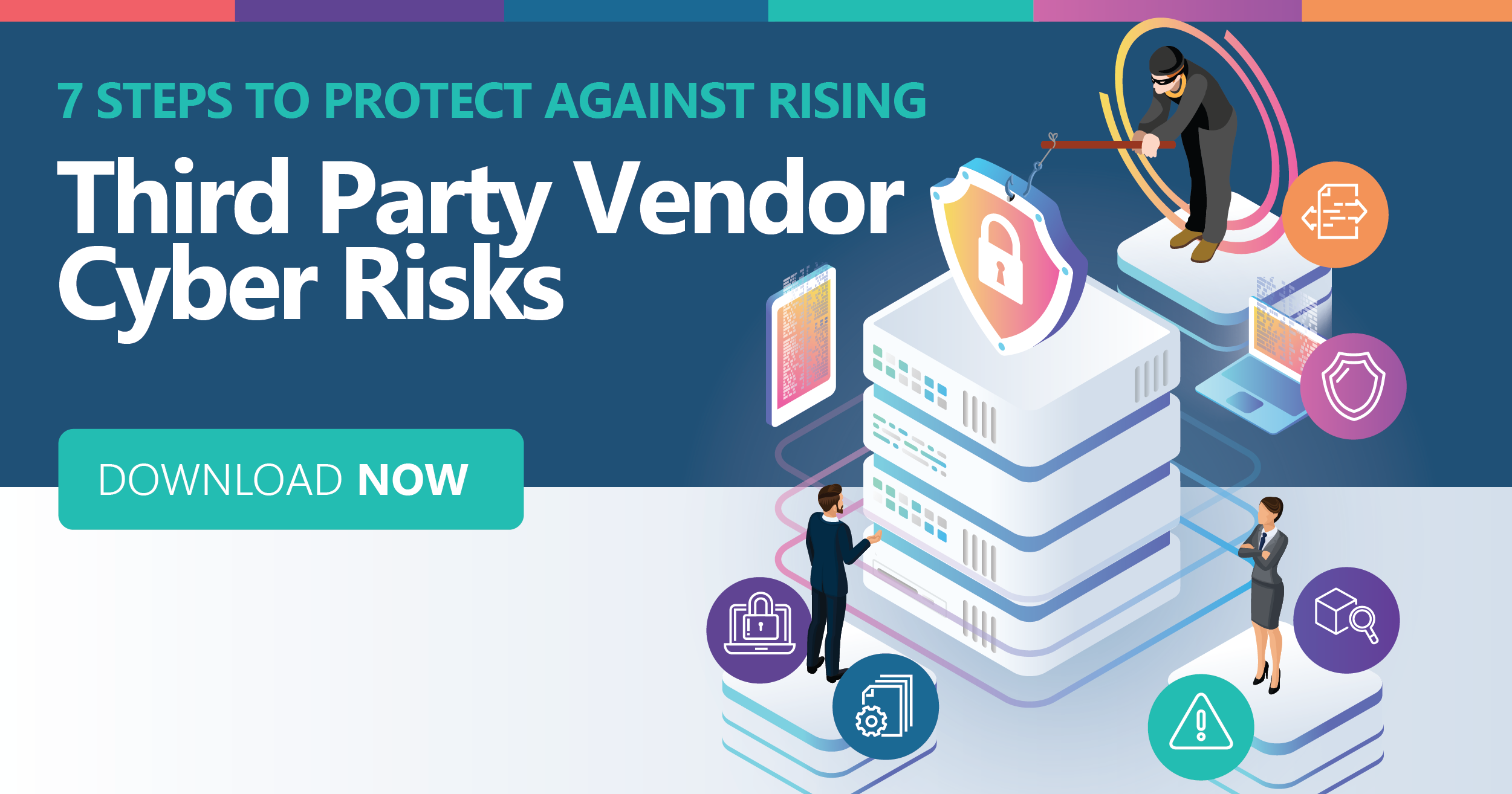 steps-to-protect-against-rising-third-party-vendor-cyber-risks