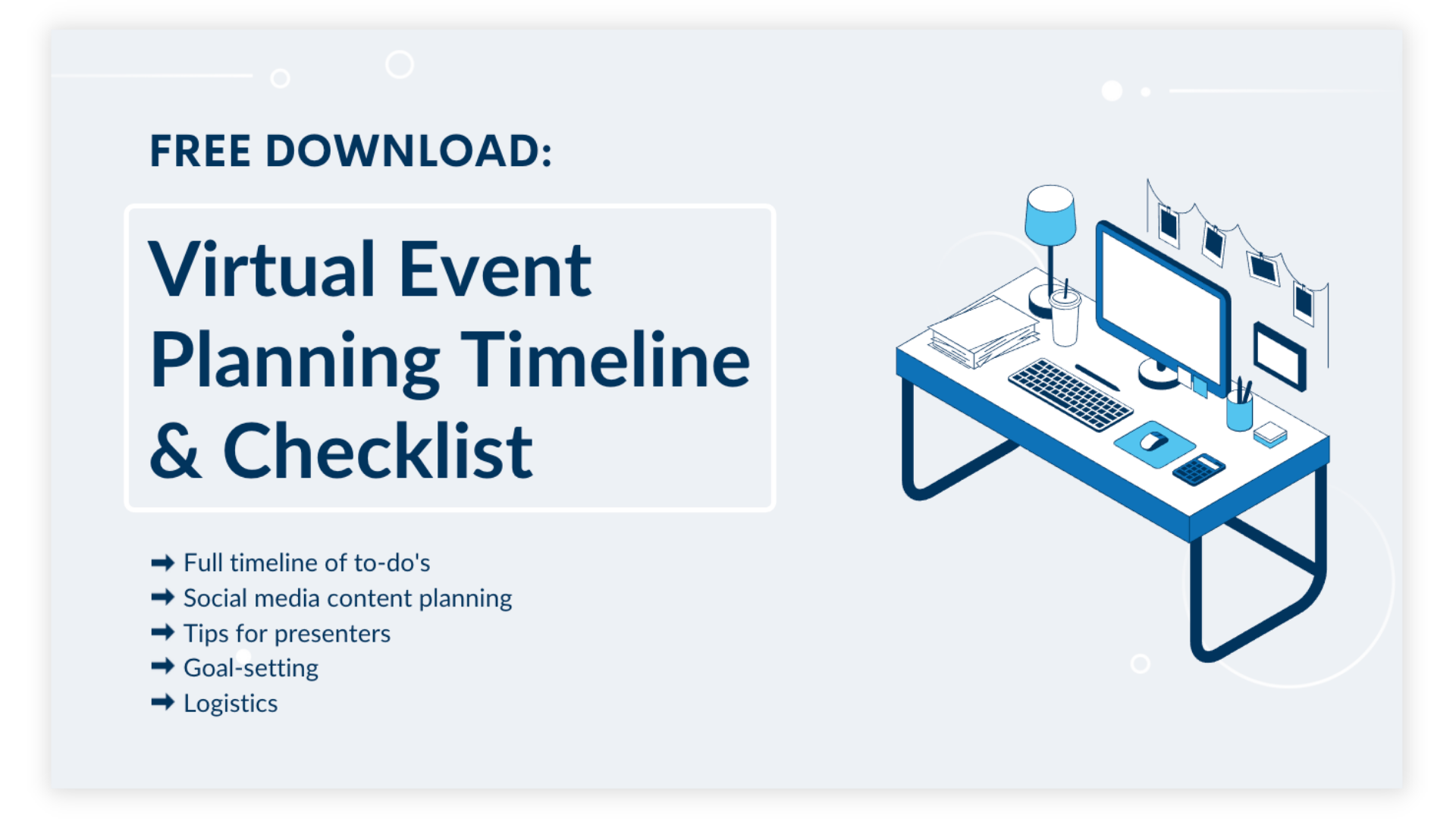 Download our Virtual Event Planning Timeline & Checklist